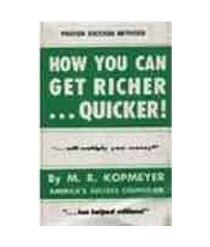 How You Can Get Richer Quicker! (9788185944401) by M.R. Kopmeyer