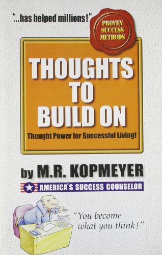 Thoughts to Build On (9788185944876) by M.R. Kopmeyer