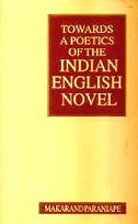 Towards a Poetics of the Indian English: Makarand Paranjape