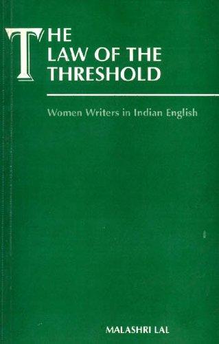 Law of the Threshold : Women Writers: Malashri Lal