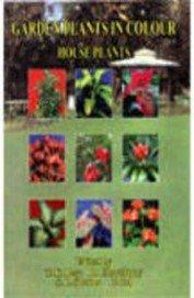 Garden Plants in Colour: House Plants: T.K. Bose, P.Pal,