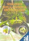 Propagation of Tropical and Subtropical Horticultural Crops,