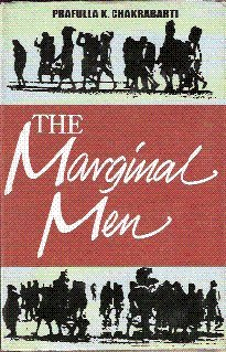 9788185971605: The Marginal Men ; The Refugees and the Left Political Syndrome in West Bengal