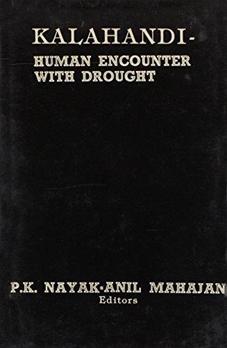 Kalahandi-Human Encounter With Drought: Mahajan, P.K. Nayak-Anil