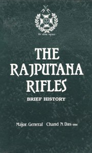 9788185972732: The Rajputana Rifles: Brief history