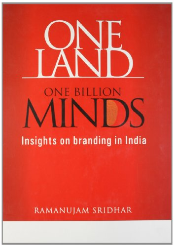 9788185984179: One Land, one Billion Minds ; Insights on Branding in India