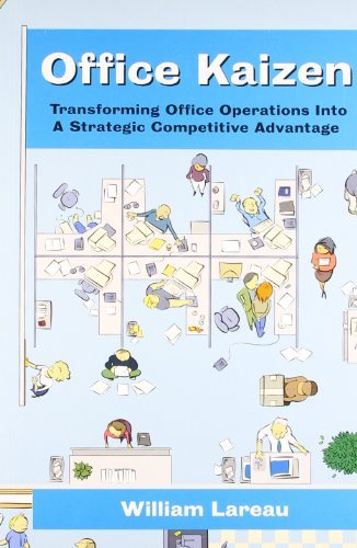 9788185984315: Office Kaizen Transforming Office Operations into a Strategic Competitive Advantage