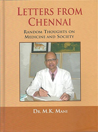 Letters from Chennai: Random Thoughts on Medicine: M.K. Mani