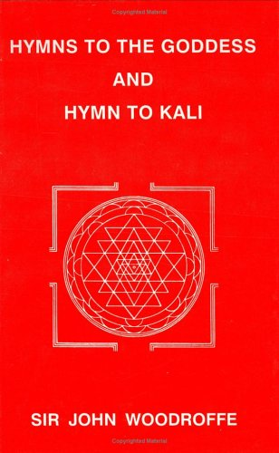 9788185988160: Hymns to the Goddess and Hymn to Kali