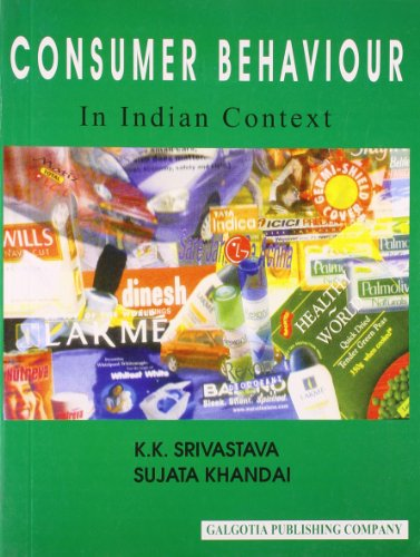 Consumer Behaviour: Khandai Sujata Srivastava