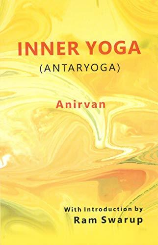 9788185990224: Inner Yoga Antaryoga