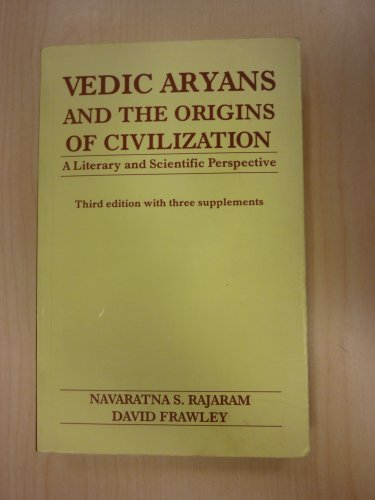 9788185990361: The Vedic Aryans and the origins of civilization: A literary and scientific perspective