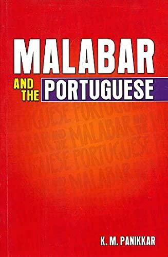 Malabar and the Portuguese: K.M. Panikkar