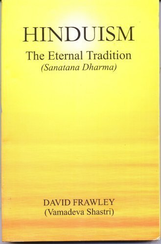 9788185990835: Hinduism: The Eternal Tradition