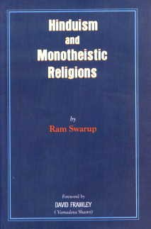 Hinduism and Monotheistic Religions: Ram Swarup; Foreword By David Frawley