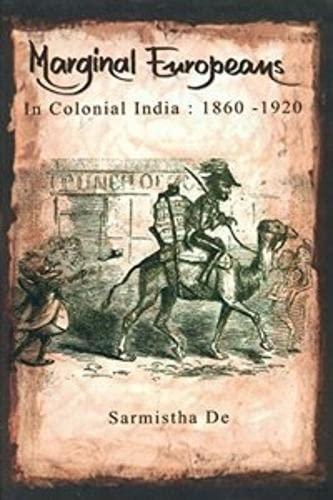 Marginal Europeans in Colonial India: Sarmistha De