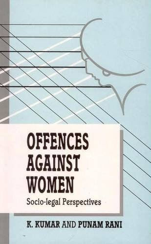Offences Against Women: Socio-Legal Perspectives