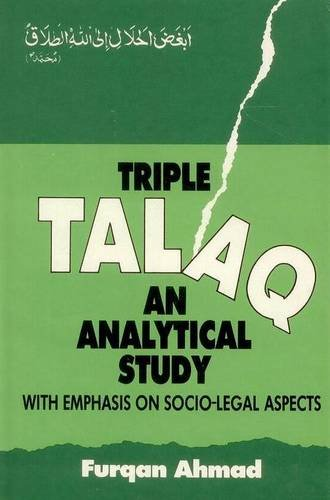 Triple Talaq: An Analytical study with Emphasis on Socio-Legal Aspects