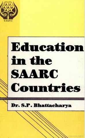 Education in the SAARC Countries (Paperback): S.B. Bhattacharya