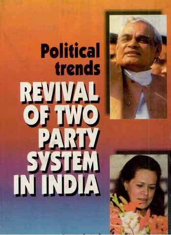 Political Trends: Revival of Two Party System in india