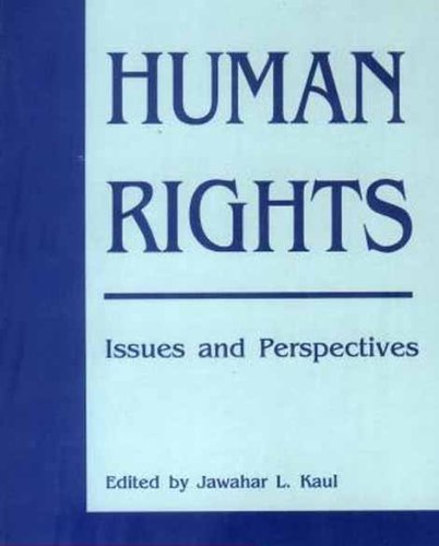 Human Rights: Issues and Perspectives