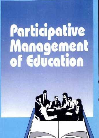 9788186030523: Participative Management of Education