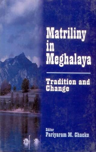 9788186030691: Matriliny in Meghalaya: Tradition and Change