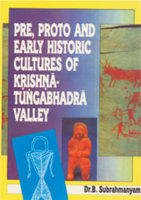 9788186050057: Pre, Proto and Early Historic Culture of Krsna Tungabhadra