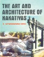 9788186050347: Art and Architecture of Kakatiyas