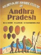 Studies in Pre Historic Culture of Andhra: Rao G.V. Ram