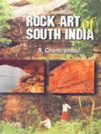 Rock Art Of South India: N. Chandramouli