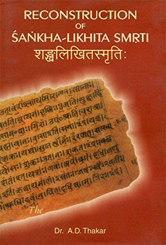 Reconstruction of Sankha-Likhita Smrti: Dr A.D. Thakar