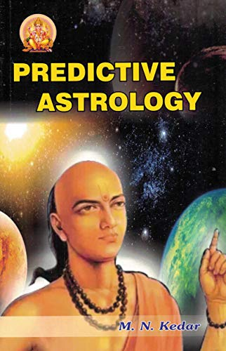 Predictive Astrology (Vedic Astrological Series): M.N. Kedar