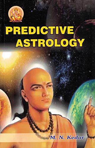 Predictive Astrology (Vedic Astrological Series): M.N. Kedar