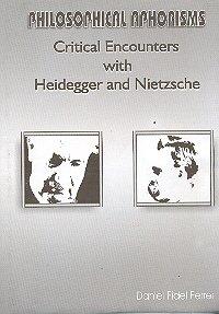 9788186101131: Philosophical Aphorisms: Critcal Encounters with Heidegger and Nietzsche