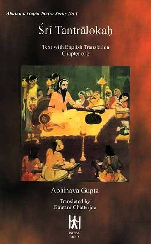 Sri Tantralokah: Text with English Translation; Chapter One, (Abhinavagupta Tantra Series No. 1): ...