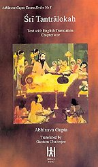 Sri Tantraloka, Vol. I : Text With English Translation Chapter One: Abhinava Gupta. Translated by ...