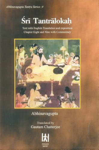 Sri Tantralokah: Text with English Translation and exposition Chapter Eight and Nine with ...