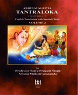 Abhinavagupta Tantraloka, Chapters 1-7 : Vol. 2: Swami Maheshvarananda Satya
