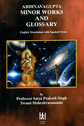 Abhinavgupta Minor Works and Glossary: Singh, Satya Prakash;