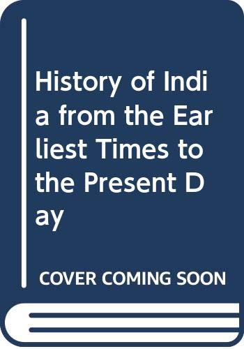 9788186142790: History of India from the Earliest Times to the Present Day