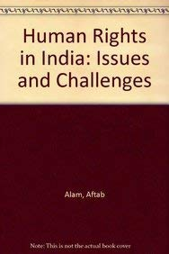 Human Rights in India : Issues and: Edited by Aftab