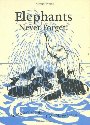 9788186211045: Elephants Never Forget!