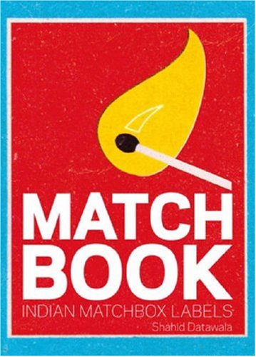 Matchbook: Indian Matchbox Labels: Datawala, Shahid