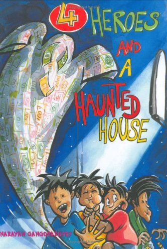4 Heroes and a Haunted House (Translations: Gangopadhyay, Narayan