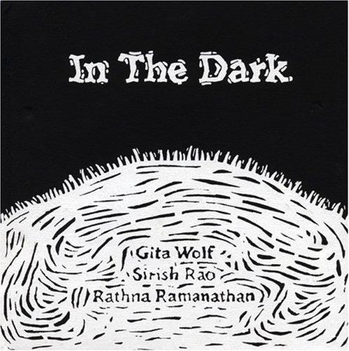 IN THE DARK.: WOLF, Gita, Sirish