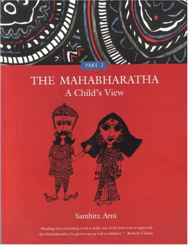9788186211717: The Mahabharatha: A Child's View: Volume 2