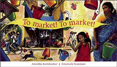 9788186211991: To Market! To Market!