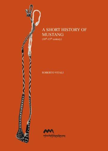 A Short History of Mustang (10th-15th Century): Vitali, Roberto