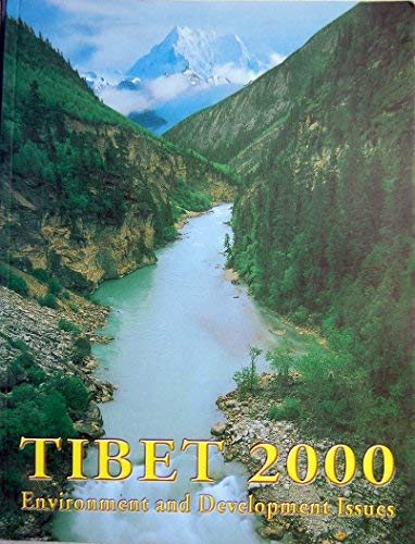 9788186230299: Tibet 2000: Environment and development issues